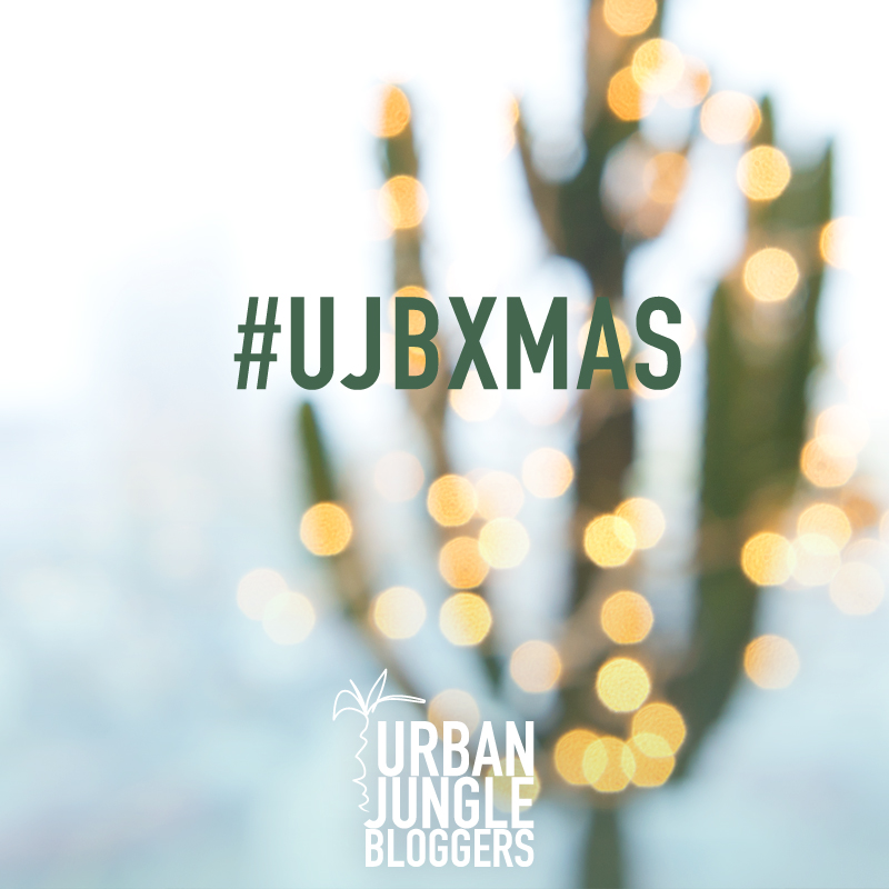 Urban Jungle Bloggers XMAS