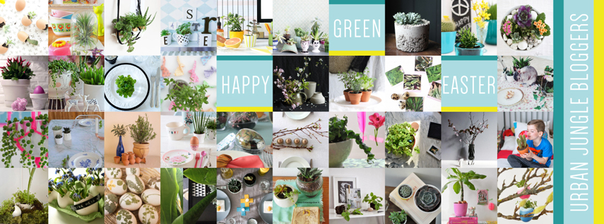 Urban Jungle Bloggers: Happy Green Easter