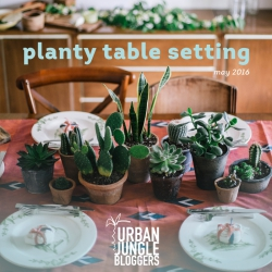 May 2016: Planty Table Setting