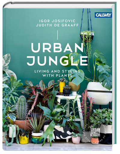 URBAN JUNGLE - living and styling with plants