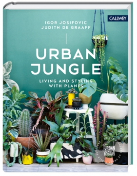 Urban Jungle, living and styling with plants - book in English